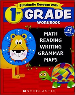 Scholastic - 1st GRADE Workbook with Motivational Stickers