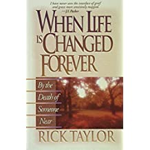 When Life Is Changed Forever
