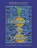 Grunions with Onions, Stephen K. Scott, 1463445504