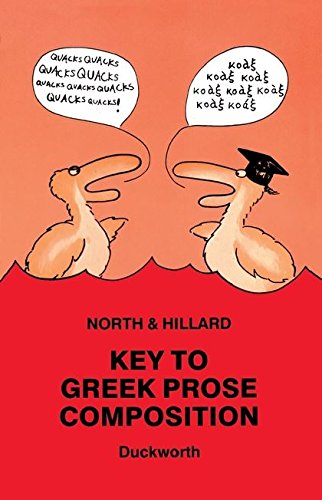 Key to Greek Prose Composition (Greek Language) by Bristol Classical Press