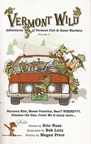 Vermont Wild: Adventures of Vermont Fish and Game Wardens, Vol. 1