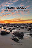 Plum Island; 4,000 Years on a Barrier Beach