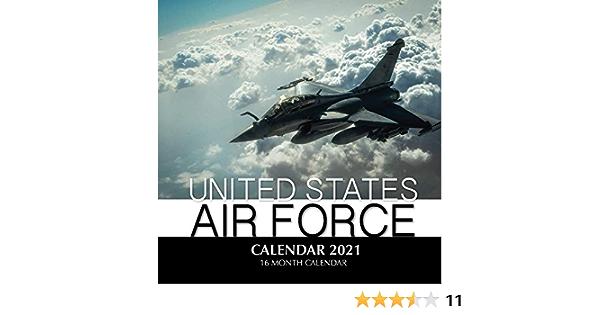 United States Air Force Calendar 2021 16 Month Calendar Print Golden 9798689263298 Amazon Com Books