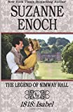 The Legend of Nimway Hall: 1818 - Isabel (Volume 3)