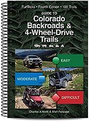 Guide to Colorado Backroads & 4-Wheel-Drive Trails, 4th Edi