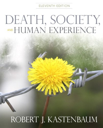Death, Society and Human Experience Plus MySearchLab with eText -- Access Card Package (11th Edition)