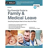 Essential Guide to Family & Medical Leave, The