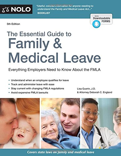 Read Online Essential Guide to Family & Medical Leave, The pdf