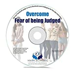 Overcome Fear Of Being Judged Self Hypnosis CD - Hypnotherapy CD to Gain Confidence, Speak Your Mind & Improve Your Life