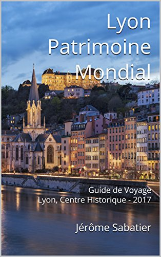 ^TXT^ Lyon Patrimoine Mondial: Guide De Voyage Lyon, Centre Historique - 2017 (French Edition). stock Grand named Guitar complete nights disponen Research
