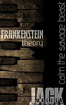 Frankenstein Theory by [Wallen, Jack]