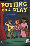 Putting on a Play, Paul DuBois Jacobs and Jennifer Swender, 1586857673