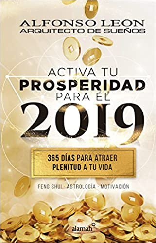 ACTIVA TU PROSPERIDAD PARA EL 2019: PENGUIN RANDOM HOUSE ...