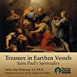 Treasure in Earthen Vessels: Saint Paul's Spirituality | Fr. Ron Witherup SS PhD