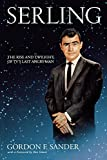 img - for Serling: The Rise and Twilight of TV's Last Angry Man book / textbook / text book