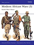 Modern African Wars (3) : South-West Africa (Men-At-Arms Series, 242)