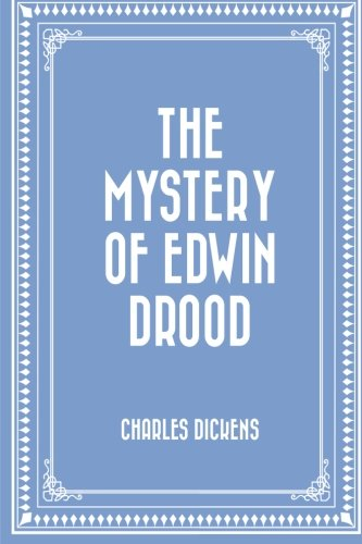 The Mystery of Edwin Drood PDF