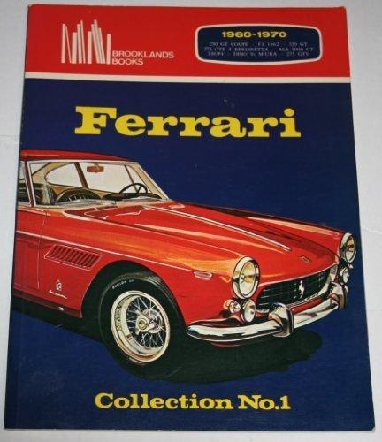 (Ferrari Collection No.1 : 1960-1970 : 250 GT Coupe : F1 1962 : 330 GT : 275 GTB 4 BERLINETTA : ASA 1000 GT : 330/P4 : DINO Vs MIURA : 275 GTS by R.M. Clarke (1982-03-03) )