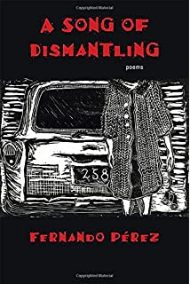 A Song of Dismantling: Poems (Mary Burritt Christiansen Poetry Series)