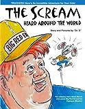 img - for The Scream Heard Around the World (Woodpecker Sunroom Series) (Volume 1) book / textbook / text book