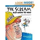The Scream Heard Around the World (Woodpecker Sunroom Series) (Volume 1)