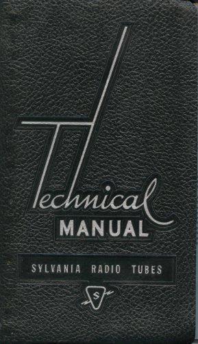 Technical Manual Sylvania Radio Tubes [Spiral-Bound]