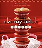 img - for Skinny Bitch Bakery book / textbook / text book