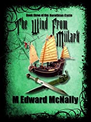 The Wind From Miilark (The Norothian Cycle Book 3)