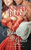 Seduced by Grace, Jennifer Blake, 0778312658