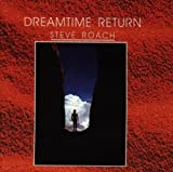 Dreamtime Return by Steve Roach