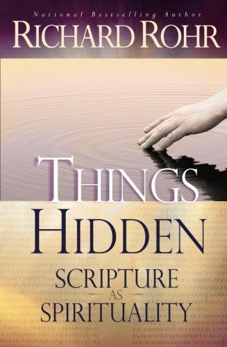 Things Hidden: Scripture as Spirituality pdf