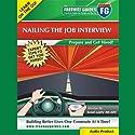 Nailing the Job Interview: Prepare and Get Hired! Rede von Susan Leahy Gesprochen von: Susan Leahy