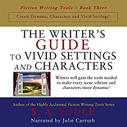 The Writer's Guide to Vivid Settings and Characters