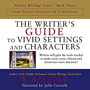 The Writer's Guide to Vivid Settings and Characters Audiobook