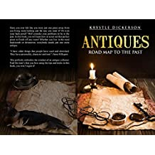 Antiques: The Road Map to the Past