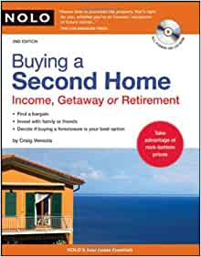 Buying a Second Home: Income, Getaway or Retirement: Craig Venezia: 9781413309256: Amazon.com: Books