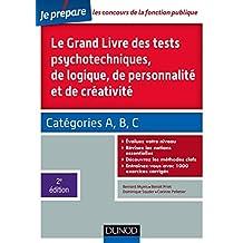 GRAND LIVRE DES TESTS PSYCHOTECHNIQUES DE LOGIQUE, DE PERSONNALITÉ ET DE CRÉATIVITÉ 2E ÉD.
