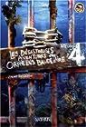 Les désastreuses Aventures des Orphelins Baudelaire - Intégrale, tome 4 par Snicket