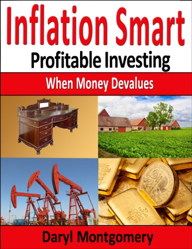 Inflation Savvy: Profitable Investing When Money Devalues