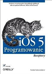 iOS 5 Programowanie. Receptury
