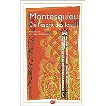 De l'esprit des lois (Tome 2) (Garnier Flammarion / Philosophie t. 326) (French Edition)