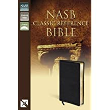 NASB, Classic Reference Bible, Bonded Leather, Black, Red Letter Edition: The Perfect Choice for Word-for-Word Study of the Bible