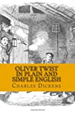 Oliver Twist in Plain and Simple English, Charles Dickens and BookCaps, 1481136062