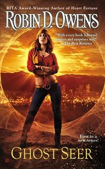 Ghost Seer (The Ghost Seer Series Book 1) by [Owens, Robin D.]