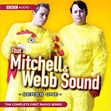That Mitchell and Webb Sound: Radio Series 1 Radio/TV Program by David Mitchell, Robert Webb Narrated by David Mitchell, Robert Webb