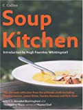 Soup Kitchen, Annabel Buckingham, Thomasina Miers, Hugh Fearnley-Whittingstall, 0007205406