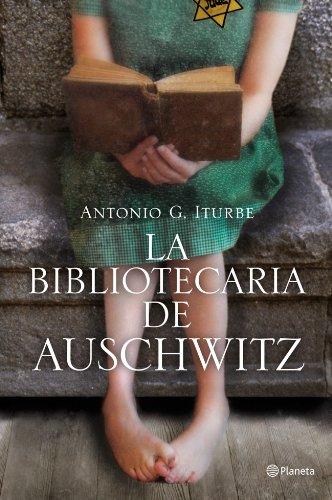 La bibliotecaria de Auschwitz ((Fuera de colección)) Tapa blanda – 18 sep 2012 Antonio Iturbe Editorial Planeta 8408009516 Fiction / General