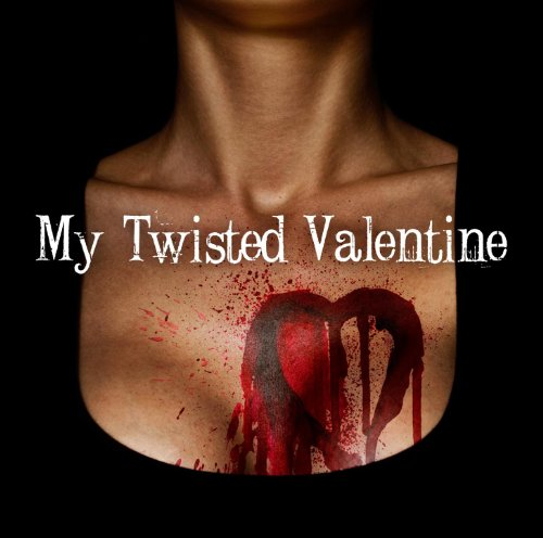 My Twisted Valentine