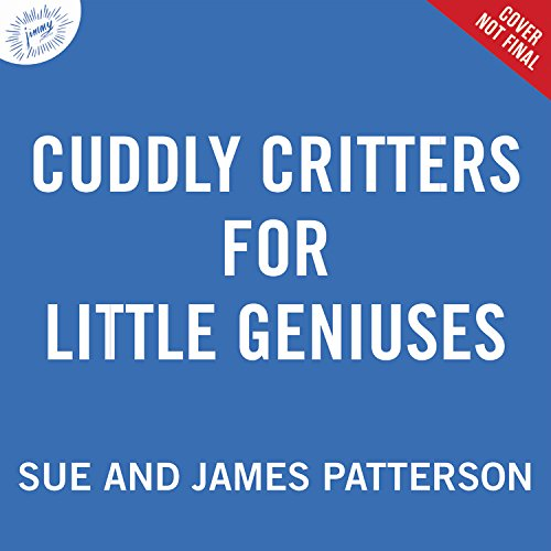 Cuddly Critters for Little Geniuses (Big Words for Little Geniuses)