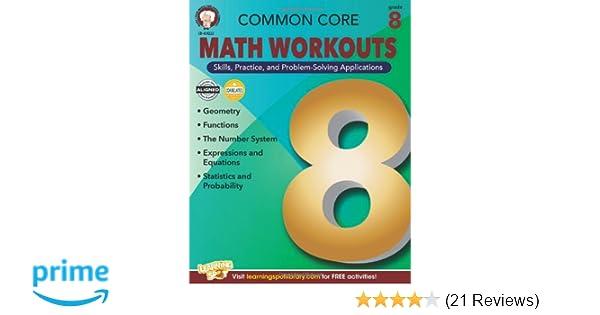 Common Core Math Workouts, Grade 8: Karice Mace, Keegen Gennuso ...